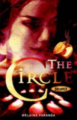 Dreamer (The Circle, #1)  by  Melaina Faranda