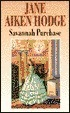 Savannah Purchase  by  Jane Aiken Hodge