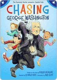 Chasing George Washington The Kennedy Center
