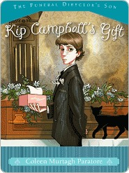 Kip Campbells Gift (Funeral Directors Son, #2)  by  Coleen Murtagh Paratore