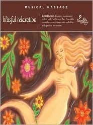 Musical Massage Blissful Relaxation David Darling