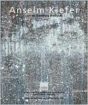 Anselm Kiefer: Objekte, Gemalde Und Arbeiten Auf Papier Aus der Sammlung Grobhaus  by  Anselm Kiefer