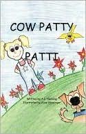 Cow Patty Patti  by  Ann Henning