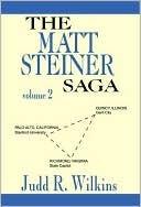 Matt Steiner Saga  by  Judd Wilkins