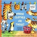 Whose Clothes Are Those?  by  Shaheen Bilgrami