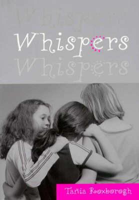 Whispers Whispers Whispers Tania Roxborogh