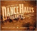 Pat Greens Dance Halls & Dreamers Luke Gilliam