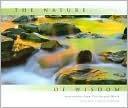 The Nature of Wisdom Bruce W. Heinemann
