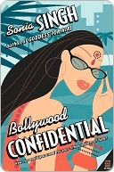 Bollywood Confidential  by  Sonia Singh