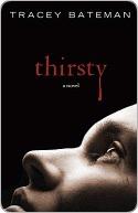 Thirsty Tracey Bateman
