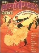 The Great Movie Musical Songbook  by  Hal Leonard Publishing Company