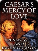 Caesars Mercy of Love  by  Penny Ash