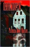 Death Moves in  by  Patricia Anne Hauser