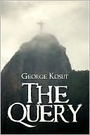 The Query George Kosut
