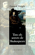Tots els sonets de Shakespeare  by  Gerard Verges