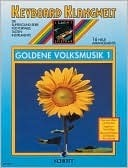 Goldene Volksmusik 1. Keyboard  by  Boarder Steve