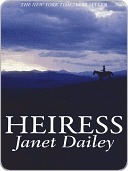 Heiress Janet Dailey