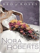 Bed of Roses (Bride Quartet #2)  by  Nora Roberts