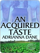An Acquired Taste Adrianna Dane