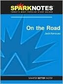 On the Road (SparkNotes Literature Guide Series)  by  SparkNotes