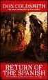 Return of the Spanish (Spanish Bit Saga, #18)  by  Don Coldsmith