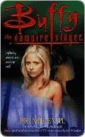 Prime Evil (Buffy the Vampire Slayer: Season 3, #10)  by  Diana G. Gallagher