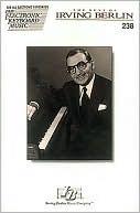 Ekm #238 - The Best of Irving Berlin Hal Leonard Publishing Company