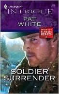 Soldier Surrender Pat White
