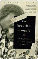 Beautiful Struggle Ta-Nehisi Coates