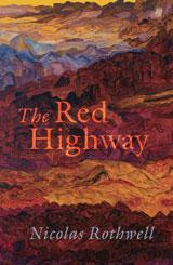 The Red Highway Nicolas Rothwell