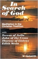 In Search of God: Meditation in the Christian Tradition  by  W. Herbstrith