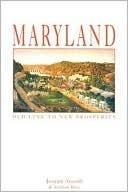 Maryland: Old Line to New Prosperity Joseph Arnold