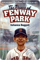 The Prince of Fenway Park Julianna Baggott