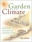 Garden and Climate  by  Chip Sullivan