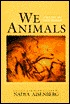 We Animals: Poems of Our World  by  Nadya Aisenberg