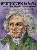 Beethoven - The Easy Way  by  Creative Concepts Publishing