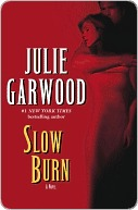 Slow Burn (Buchanan, #5) Julie Garwood
