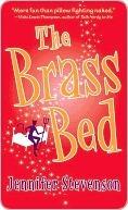 The Brass Bed (Jewel Heiss #1) Jennifer Stevenson