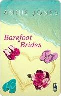 Barefoot Brides  by  Annie Jones
