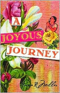 A Joyous Journey  by  Anna R. Miller