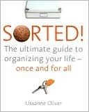 Sorted!  by  Lissanne Oliver