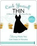 Cook Yourself Thin: Skinny Meals You Can Make in Minutes  by  Lifetime Television