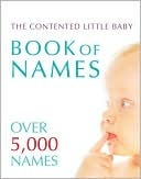 Contented Little Baby Book Of Names Gillian Delaforce