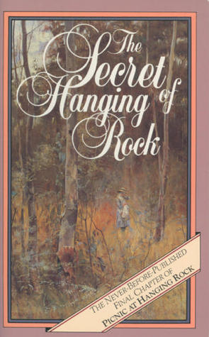 The Secret of Hanging Rock  by  Joan Lindsay