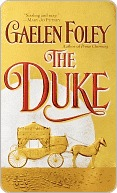 The Duke (Knight Miscellany, #1) Gaelen Foley