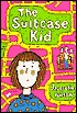 Suitcase Kid  by  Jacqueline Wilson
