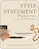 Style Statement: Live  by  Your Own Design by Danielle LaPorte