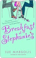 Breakfast at Stephanies  by  Sue Margolis