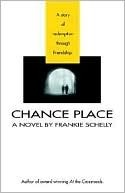 Chance Place Frankie Schelly