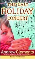 Last holiday Concert Andrew Clements
